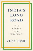 India's long road : the search for prosperity /
