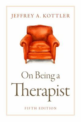 Book cover for On being a therapist [electronic resource] / Jeffrey A. Kottler