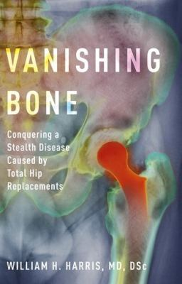 conquering a stealth disease caused by total hip replacements