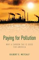 Paying for pollution : why a carbon tax is good for America /