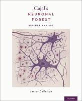 Cajal's neuronal forest : science and art /