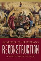 Reconstruction : a concise history /