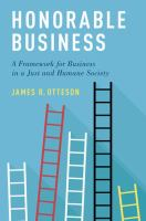 Honorable business : a framework for business in a just and humane society /