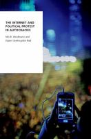 Internet and political protest in autocracies /
