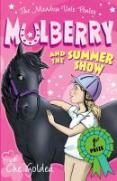 Mulberry and the Summer Show