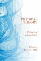 Physical theory : method and interpretation