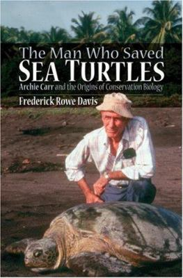 cover of the book The Man Who Saved Sea Turtles