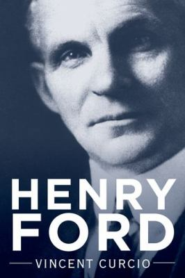 Book cover for Henry Ford [electronic resource] / Vincent Curcio