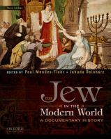 The Jew in the modern world : a documentary history