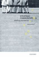 Strategic communication : principles and practice