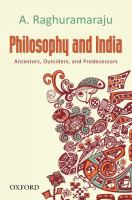 Philosophy and India : ancestors, outsiders, and predecessors