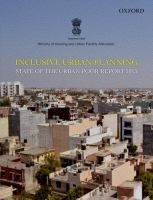 Inclusive urban planning : state of the urban poor report, 2013