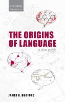 Origins of language : a slim guide