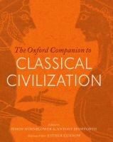 The Oxford companion to classical civilization [electronic resource]