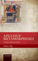 Apuleius' Metamorphoses : a study in Roman fiction