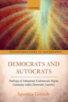 Democrats and autocrats : pathways of subnational undemocratic regime continuity within democratic countries