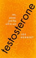 Testosterone : sex, power, and the will to win