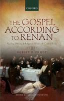 The Gospel according to Renan : reading, writing, and religion in nineteenth-century France