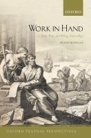 Work in hand : script, print, and writing, 1690-1840 /