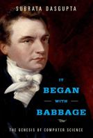 It began with Babbage : the genesis of computer science