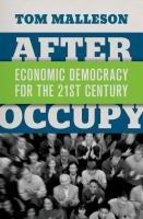After Occupy : economic democracy for the 21st century
