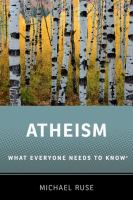 Atheism : what everyone needs to know