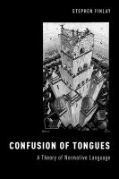 Confusion of Tongues : a theory of normative language