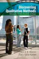 Discovering qualitative methods : ethnography, interviews, documents, and images