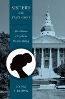 Sisters in the statehouse : Black women and legislative decision making