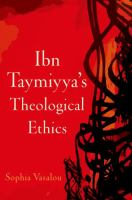 Ibn Taymiyya's theological ethics