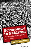 Governance in Pakistan : hybridism, political instability, and violence cover image