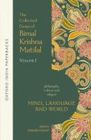 Collected essays of Bimal Krishna Matilal /