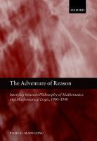 The adventure of reason [electronic resource] : interplay between philosophy of mathematics and mathematical logic, 1900-1940