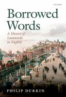 Borrowed words : a history of loanwords in English