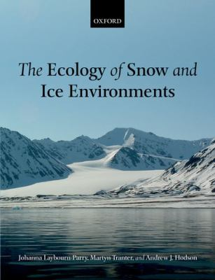 cover of the book The Ecology of Snow and Ice Environments
