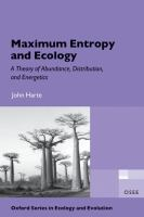Maximum entropy and ecology : a theory of abundance, distribution, and energetics /