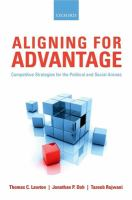 Aligning for advantage : competitive strategies for the political and social arenas