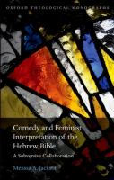 Comedy and feminist interpretation of the Hebrew Bible : a subversive collaboration