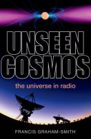 Unseen cosmos : the universe in radio