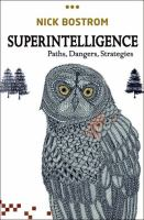 Superintelligence: Paths, Dangers, Strategies (New)