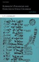 Robinson's paradigms and exercises in Syriac grammar.