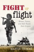 Fight or flight. Britain, France, and their roads from empire