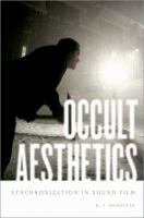 Occult aesthetics : synchronization in sound film