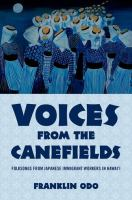 Voices from the canefields : folk songs from Japanese immigrant workers in Hawai'i