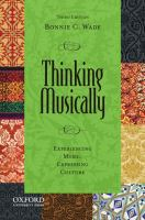 Thinking musically : experiencing music, expressing culture