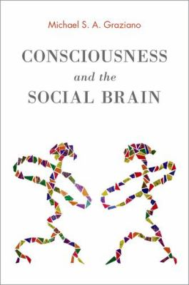 cover of the book Consciousness and the Social Brain