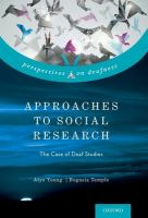 Approaches to social research : the case of deaf studies