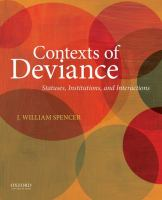 Contexts of deviance : statuses, institutions, and interactions