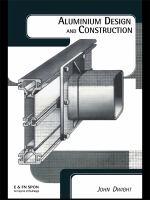 Aluminium design and construction [electronic resource]