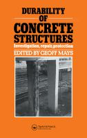Durability of concrete structures [electronic resource] : investigation, repair, protection